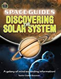 Space Guides: Discovering the Solar System (1420682679) by Teacher Created Resources