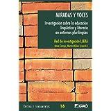 Miradas Y Voces (CRITICA Y FUNDAMENTOS)