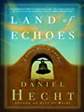 img - for Land of Echoes: A Cree Black Novel (Cree Black Thrillers) book / textbook / text book