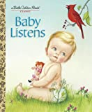 img - for Baby Listens (Little Golden Book) book / textbook / text book