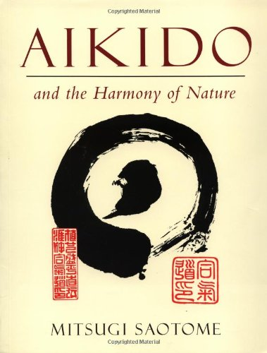 Aikido and the Harmony of Nature