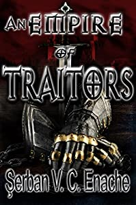 An Empire Of Traitors by Serban Valentin Constantin Enache ebook deal
