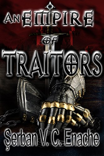 An Empire Of Traitors (Of Hate And Laughter Book 1)