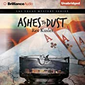 Ashes to Dust: Las Vegas Mystery, Book 2 | [Rex Kusler]