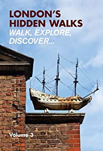 London's Hidden Walks Vol 3, Stephen Millar
