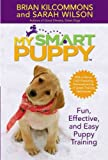 img - for My Smart Puppy: Fun, Effective, and Easy Puppy Training (Book & 60min DVD) book / textbook / text book