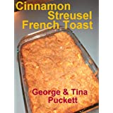 """Cinnamon Streusel French Toast (Photo Cooking Demo) (Kindle Edition)By Argentina Puckett        Buy new: $1.50    Customer Rating:     First tagged """"cooking"""" by amazon reviewer"""