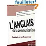 Anglais de la Communication (l')