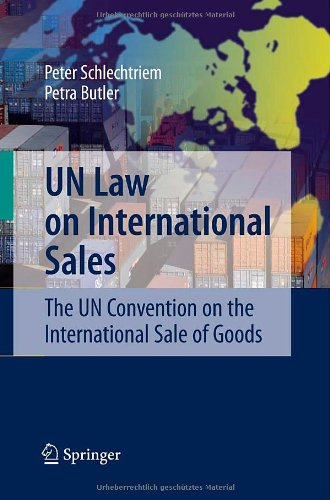 UN Law on International Sales: The UN Convention on the...