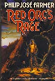 Red Orc's Rage (0312850360) by Philip José Farmer