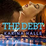The Debt | Karina Halle
