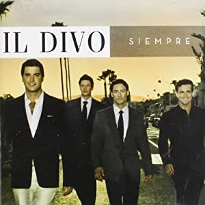 Siempre by il divo audio cd il divo musique - Il divo amazon ...