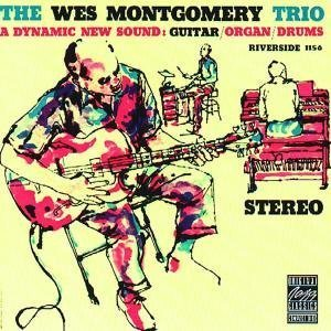 Wes - The Wes Montgomery Trio (Original Jazz Classics) - Zortam Music
