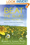 Beat The Blues Before They Beat You:...