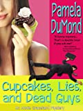 Cupcakes, Lies, and Dead Guys (An Annie Graceland Mystery)