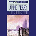 The Shifting Tide: A William Monk Novel #14 (       UNABRIDGED) by Anne Perry Narrated by David Colacci