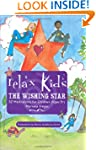 Relax Kids: The Wishing Star: 52 Magi...