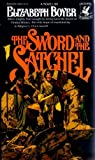 img - for The Sword &the Satchel book / textbook / text book
