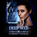 Deep Web: The Crush Saga, Volume 5 | Chrissy Peebles