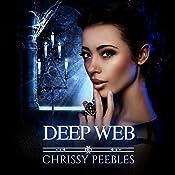 Deep Web: The Crush Saga, Volume 5 | Chrissy Peebles