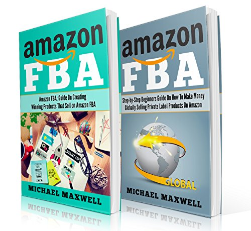 Online Income: 2 Manuscripts: How to Make Money Globally by Selling Private Label Products on Amazon, Guide on Creating Winning Products That Sell on Amazon FBA (Make Money With Amazon compare prices)