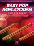 Easy Pop Melodies: for Recorder