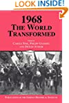 1968: The World Transformed