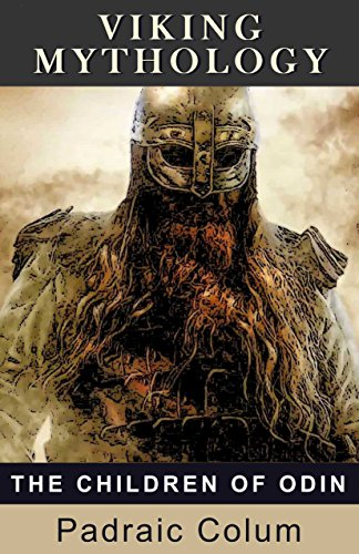 Viking Mythology: The Children Of Odin by Padraic Colum ebook deal