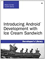 Introducing Android Development with Ice Cream Sandwich Front Cover