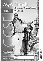 AQA GCSE French Higher Grammar and Vocab Workbook