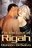 img - for For the Love of Rigah (The Prendarian Chronicles) book / textbook / text book