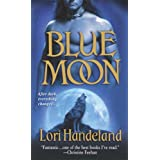 Blue Moon (Nightcreature, Book 1) ~ Lori Handeland
