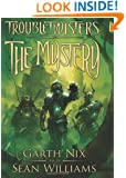 Troubletwisters Book 3: The Mystery