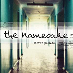 The Namesake | [Steven Parlato]