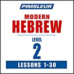 Pimsleur Hebrew Level 2: Learn to Speak and Understand Hebrew with Pimsleur Language Programs |  Pimsleur