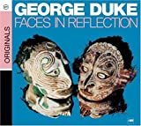 Faces In Reflection by George Duke (2008-07-01)