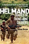 Helmand: The Diaries of Front-Line So...