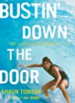 Bustin' Down the Door: The Surf Revol...