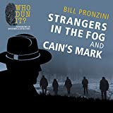 Strangers in the Fog and Cains Mark