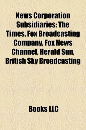 news-corporation-subsidiaries-the-times-fox-broadcasting-company-dow-jones-company-fox-news-channel-