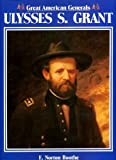 img - for Great American Generals: Ulysses S. Grant - 1st Edition/1st Printing book / textbook / text book
