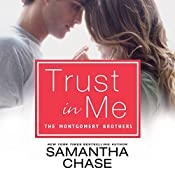 Trust in Me: Montgomery Brothers, Book 2 | Samantha Chase