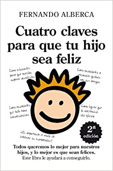 Cuatro claves para que tu hijo sea feliz / Four Keys for your Child to
