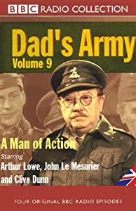 Dad's Army, Volume 9: A Man of Action | [Jimmy Perry, David Croft]
