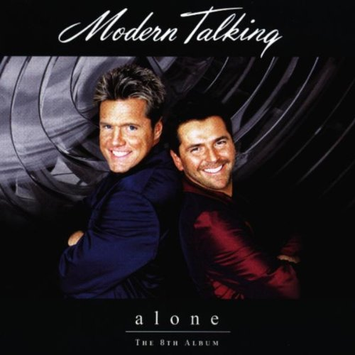 Modern Talking - Alone: The 8th Album - Zortam Music