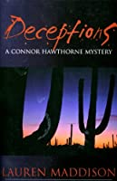 Deceptions: A Connor Hawthorne Mystery (Connor Hawthorne Mysteries Book 1) (English Edition)
