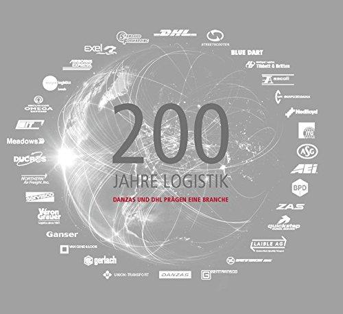 200-jahre-logistik-danzas-und-dhl-pragen-eine-branche