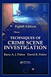 img - for Techniques of Crime Scene Investigation, Eighth Edition (Forensic and Police Science) book / textbook / text book