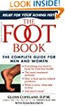 The Foot Book: Relief for Overused, A...
