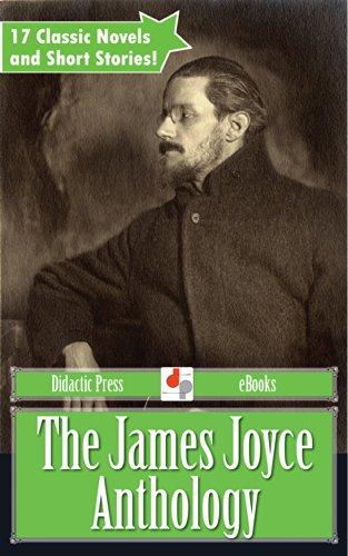 James Joyce - The James Joyce Anthology (Illustrated)